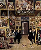 David Teniers and the Theatre of Painting by…