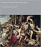 Rubens's Massacre of the Innocents (The…