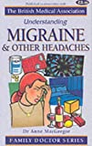 MacGregor, Anne: Migraine and Other Headaches (Understanding)