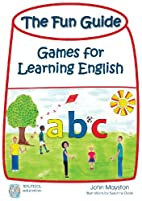 The Fun Guide: Games for Learning English by…