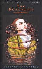 The revenants by Geoffrey Farrington