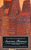 Mitchell, Mike: The Dedalus Book of Austrian Fantasy, 1890-2000