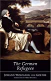 Goethe, Wolfgang Johann: The German Refugees