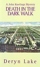 Death in the Dark Walk by Deryn Lake