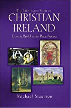 THE ILLUSTRATED STORY OF CHRISTIAN IRELAND…