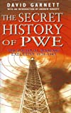 Garnett, David: The Secret History of PWE : The Political Warfare Executive, 1939-1945