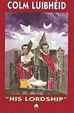 Luibheid, Colm: His Lordship