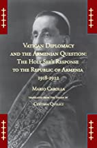 Vatican Diplomacy and the Armenian Question:…