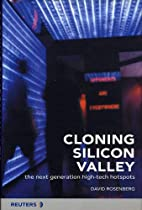 Cloning Silicon Valley: The Next Generation…