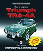 How to Improve Triumph TR2-4A by Roger…