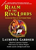 Gardner, Laurence: Realm of the Ring Lords: Beyond the Portal of the Twilight World