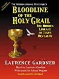 Gardner, Laurence: Bloodline of the Holy Grail (Realm of the Holy Grail)