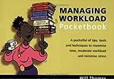 Will Thomas: The Managing Workload Pocketbook (Teachers' Pocketbooks)