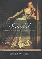 Scandal!: A Scurrilous History of Gossip,…