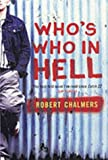 Chalmers, Robert: Who's Who in Hell