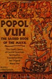 Allen J. Christenson: Popol Vuh: The Sacred Book of the Maya