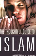 The Thoughtful Guide to Islam by Shaykh…