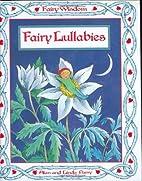 Fairy Lullabies (Fairy Wisdom) Hardcover…