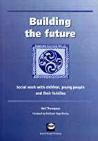 Building the Future: Social Work with…
