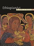 Ethiopian Art: The Walters Art Museum by…
