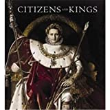 Allard, Sebastien: Citizens and Kings: Portraits in the Age of Revolution 1760-1830