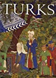 Cagman, Filiz: Turks: A Journey Of A Thousand Years, 600-1600
