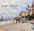 Impressionists by the Sea by John House