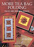 Wilson, Janet: More Tea Bag Folding: Celtic and Oriental Designs