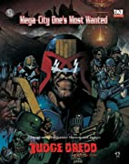 Judge Dredd: Mega-City One's Most Wanted by…