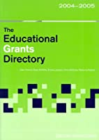 Educational Grants Directory 2004/05 by Emma…