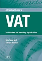 Practical Guide to Vat by Kate Sayer