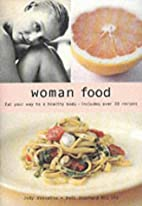 Woman Food by Jody Vassallo
