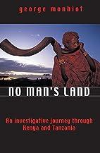No Man's Land: An Investigative Journey…