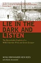 Lie in the Dark and Listen by Ken Rees