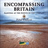 Collyer, Peter: Encompassing Britain: Painting at the Points of the Compass