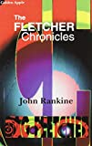 Rankine, John: The Fletcher Chronicles