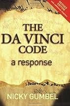 The Da Vinci Code: A Response by Nicky…