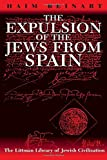 Beinart, Haim: The Expulsion of the Jews from Spain (The Littman Library of Jewish Civilization)