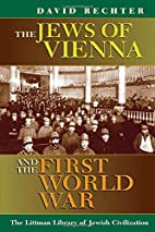 The Jews of Vienna and the First World War…