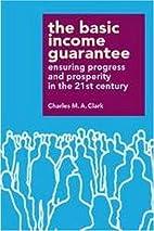 The Basic Income Guarantee: Insuring…