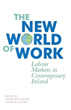 The New World of Work by Gary Boucher