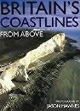 Hawkes, Jason: Britain's Coastlines From Above