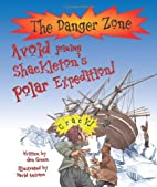 Avoid Joining Shackleton's Polar Expedition!…