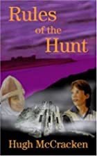 Rules of the Hunt by Hugh McCracken