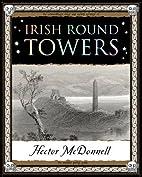 Irish Round Towers (Wooden Books Gift Book)…