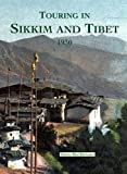 MacDonald, David: Touring in Sikkim and Tibet 1930