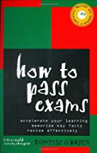 How to Pass Exams: Accelerate Your Learning,…