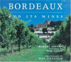 Bordeaux and Its Wines by Robert Joseph