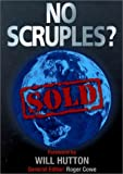 Cowe, Roger: No Scruples?: Sold