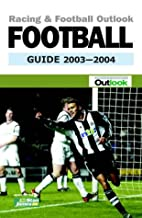 Racing and Football Outlook Football Guide